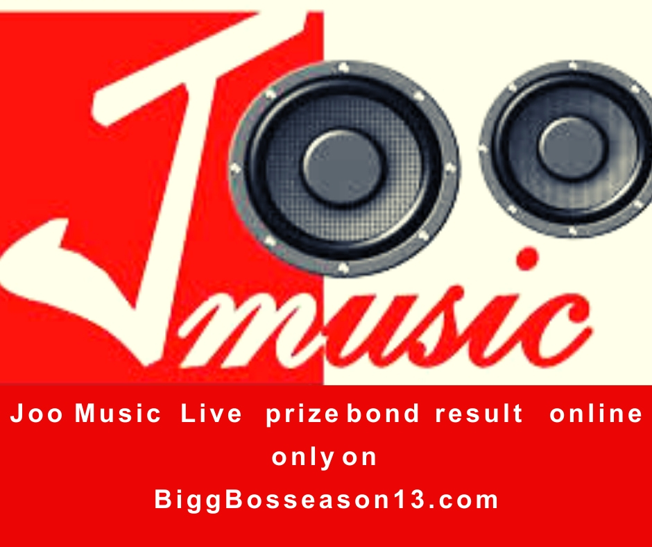 Joo Music live prize bond result only on biggbosseason13.com